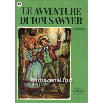 Twain Mark, Le avventure di Tom Sawyer, Malipiero, 1955