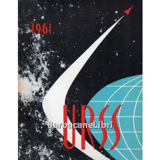 URSS 1961, Arti Grafiche La Moderna, 1961