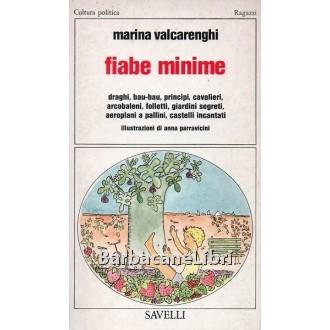 Valcarenghi Marina, Fiabe minime, Savelli, 1978