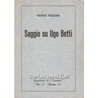 Vegliani Franco, Saggio su Ugo Betti, Quaderni di Termini, n. 2, 1937