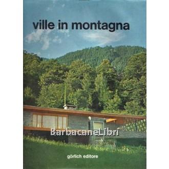 Ville in montagna. Terza serie, Gorlich, 1966