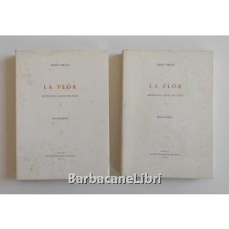 Virgili Dino (a cura di), La flor. Letteratura ladina del Friuli (2 voll.), Società Filologica Friulana, 1978