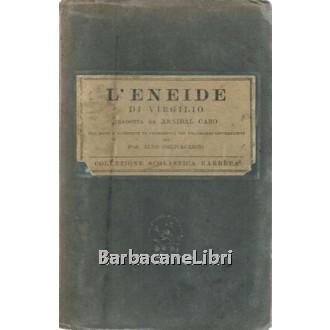 Virgilio, Eneide. Tradotta da Annibal Caro, Barbera, 1938