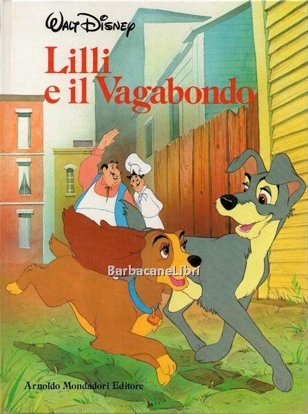 Disney Walt Lilli E Il Vagabondo Mondadori 1985