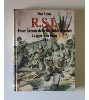 R.S.I. Forze armate della Repubblica Sociale Italiana. La guerra in Italia 1944