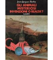 Gli animali misteriosi: invenzione o realtà?