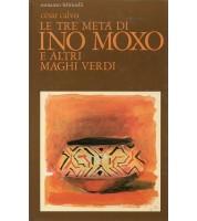 Le tre metà di Ino Moxo e altri maghi verdi