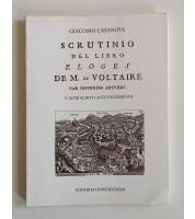 Scrutinio del libro Eloges de M. de Voltaire par differents auteurs. E altri scritti volterriani