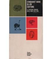 Cinquant'anni di un editore. Le edizioni Einaudi negli anni 1933-1983