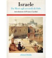 Israele. Da Mosè agli accordi di Oslo