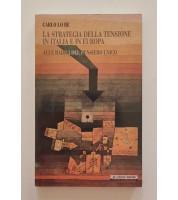 La strategia della tensione in Italia e in Europa