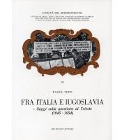 Fra Italia e Jugoslavia