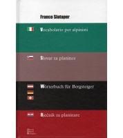 Vocabolario per alpinisti / Slovar za planince / Worterbuch fur Bergsteiger / Rjecnik za planinare
