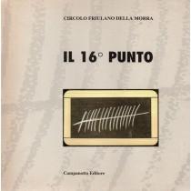 Circolo Friulano della Morra, Il 16° punto, Campanotto, 1998