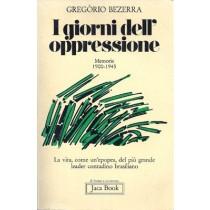 Bezerra Gregorio, I giorni dell'oppressione. Memorie 1900-1945, Jaca Book, 1981