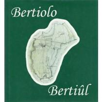 Bertiolo / Bertiul, Edizioni la bassa, 1998