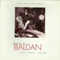 Mario Baldan. L'opera grafica 1958/1992, Arti Grafiche Friulane