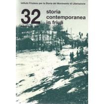 Storia contemporanea in Friuli n. 32, Istituto Friulano per la Storia del Movimento di Liberazione