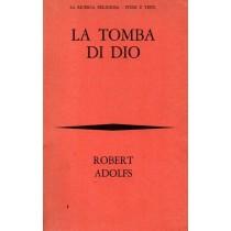 Adolfs Robert, La tomba di Dio, Bompiani, 1968