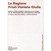 Agnelli Arduino, Bartole Sergio (a cura di), La Regione Friuli-Venezia Giulia, Il Mulino, 1987