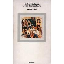 Altman Robert, Tewkesbury Joan, Nashville, Einaudi, 1978