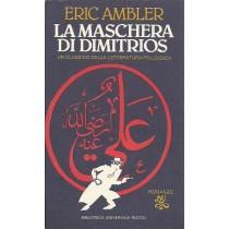 Ambler Eric, La maschera di Dimitrios, Rizzoli, 1983