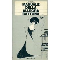 Anonima, Manuale della allegra battona, Mazzotta, 1979