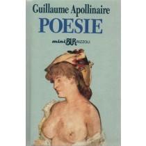Apollinaire Guillaume, Poesie, Rizzoli, 1994