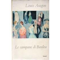 Aragon Louis, Le campane di Basilea, Einaudi, 1959