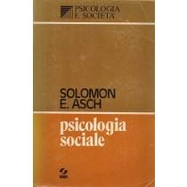 Asch Solomon E., Psicologia sociale, SEI Società Internazionale Editrice, 1973
