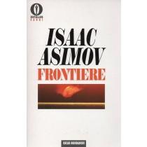 Asimov Isaac, Frontiere, Mondadori, 1994