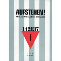 Aufstehen! Friulani nei campi di sterminio, A.N.E.D., 1978