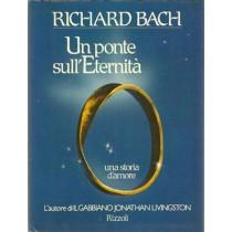 Bach Richard, Un ponte sull'eternità, Rizzoli