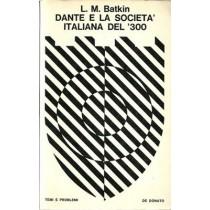 Batkin, Dante e la società italiana del '300, De Donato