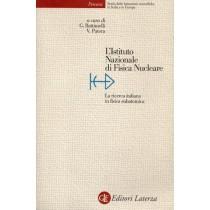 Battimelli Giovanni, Patera Vincenzo (a cura di), L'Istituto Nazionale di Fisica Nucleare, Laterza, 2003