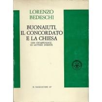 Bedeschi Lorenzo, Buonaiuti, il Concordato e la Chiesa, Il Saggiatore, 1970