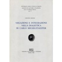 Benussi Cristina, Negazione e integrazione nella dialettica di Carlo Michelstaedter, Edizioni dell'Ateneo & Bizzarri, 1980
