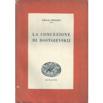 Berdjajev Nikolaj, La concezione di Dostojevskij, Einaudi, 1945