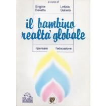 Beretta Brigitte, Galiero Letizia, Il bambino realtà globale, Macro Edizioni, 1996