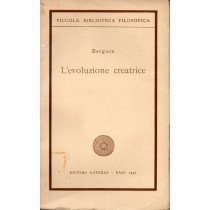 Bergson Henri, L'evoluzione creatrice, Laterza, 1957