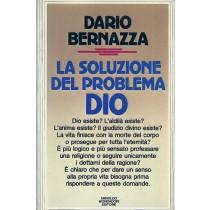 Bernazza Dario, La soluzione del problema Dio, Mondadori, 1984