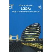 Bertinetti Roberto, Londra, Einaudi, 2007