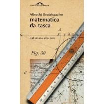 Beutelspacher Albrecht, Matematica da tasca, Ponte alle Grazie, 2002