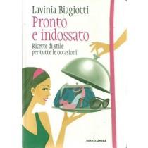 Biagiotti Lavinia, Pronto e indossato, Mondadori, 2012