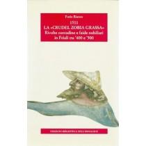 Bianco Furio, 1511 La «Crudel zobia grassa», Biblioteca dell'Immagine, 1995