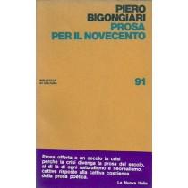 Bigongiari Piero, Prosa per il Novecento, La Nuova Italia, 1970