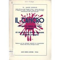 Bioglio Mario, Il cancro. Assistenza in famiglia dei tumori inoperabili, Aldo Chicca Editore, 1956