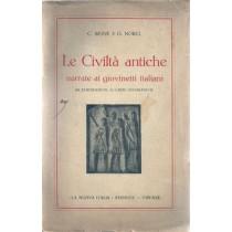 Bione C., Norci G., Le Civiltà antiche narrate ai giovinetti italiani. 208 illustrazioni, 10 carte geografiche, La Nuova Italia, 1933