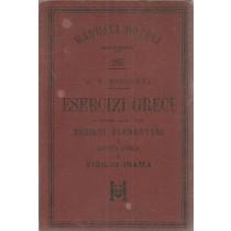 Bisconti Antonio V., Esercizi greci in correlazione alle Nozioni elementari di lingua greca di Vigilio Inama, Hoepli, 1896