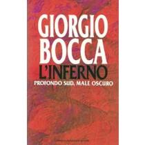 Bocca Giorgio, L'inferno. Profondo sud, male oscuro, Mondadori, 1993